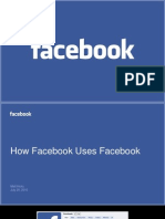 How Facebook Uses Facebook
