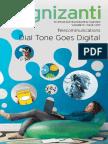Dial Tone Goes Digital