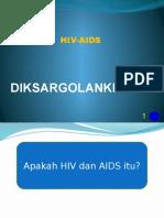 Presentasi HIV Disharkan