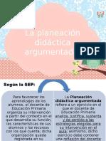 La Planeación Didáctica Argumentada