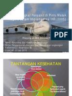 Cegah Tangkal Penyakit Di Pintu Masuk Negara Dalam Implementasi IHR (2005)