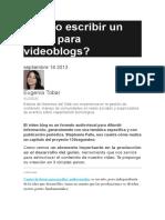 Cómo Escribir Un Guión Para Videoblogs