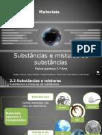 Substâncias e misturas de substâncias (1)