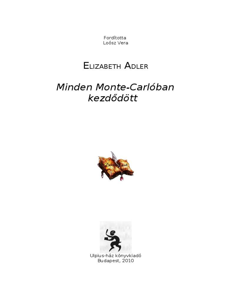Elizabeth Adler Minden Monte Carloban Kezdődött 866998b0d9