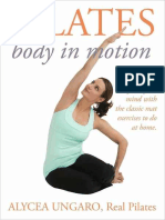 Pilates Body in Motion - Alycea Ungaro