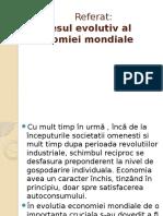 Procesul evolutiv al economiei mondiale