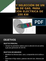 Calculo y Seleccion de Una Turbina a Gas, Para Generacion Electrica de 100 Kw