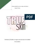 true skin strategic plan