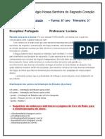 Orientacao de Estudos 8. Ano 3. Tri. Prof Luciana Portugues