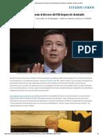 Trump ataca públicamente al director del FBI después de destituirle