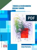 Asedios Teóricos a La Ficción Narrativa de Enrique Plata