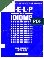 Anton Rush, Jane Applebee Help With Idioms