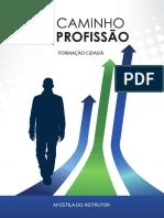 Apostila do Instrutor- O Caminho da Profiss+úo.pdf