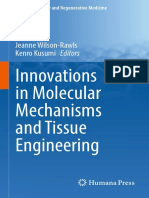 Innovation in Molecular Mechanisms and Tissue Engineering