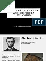 Unidad 5 Abraham Lincoln y la Abolición de la Esclavitud - María Fda Cárdenas