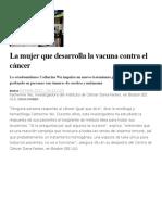 La mujer que desarrolla la vacuna contra el cáncer.docx