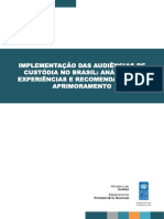 Implementacao Das Audiencias de Custodia No Brasil Analise de Experiencias e Recomendacoes de Aprimoramento 1
