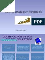 Ingresos Estadales y Municipales