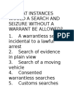 In What Instances Would a Search and Seizure Without a Warrant Be Allowed Etc