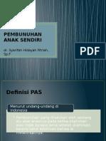 PEMBUNUHAN ANAK SENDIRI