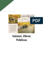 Salazar, Obras Públicas