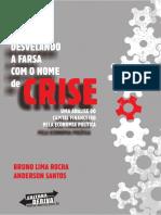 Desvelando a Farsa Com o Nome de Crise