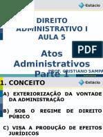 ADM I - AULA 05 - Atos Administrativos -Parte 1