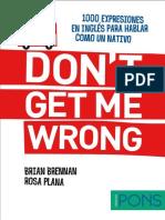 Don't Get Me Wrong - 1000 Locución - Brian Brennan