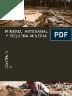 - Mineria Artesanal , Pequeña Mineria y Contratas Mineras