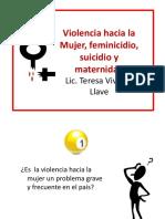 04. Violencia Hacia La Mujer, Feminicidio, Suicidio y Maternidad
