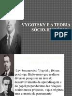 Vygotsky e a Teoria Sócio-Histórica