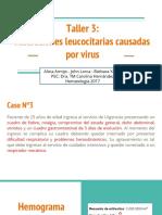 Taller 3- Alteraciones Leucocitarias Causadas Por Virus