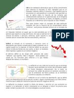 Iva, Deficit, Deflacion, defisit fiscal y comrcial