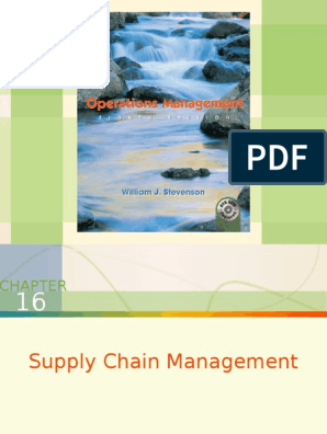 Chapter 16 Classroom Ppt   Supply Chain Management   Supply Chain