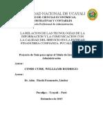 Las Relacion de Las Tics Con La Calidad Del Servicio de La Entidad Financiera Confianza Pucallpa 2015.