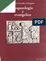 Arqueología y evangelios - Gonzáles Echegaray, Joaquín.pdf