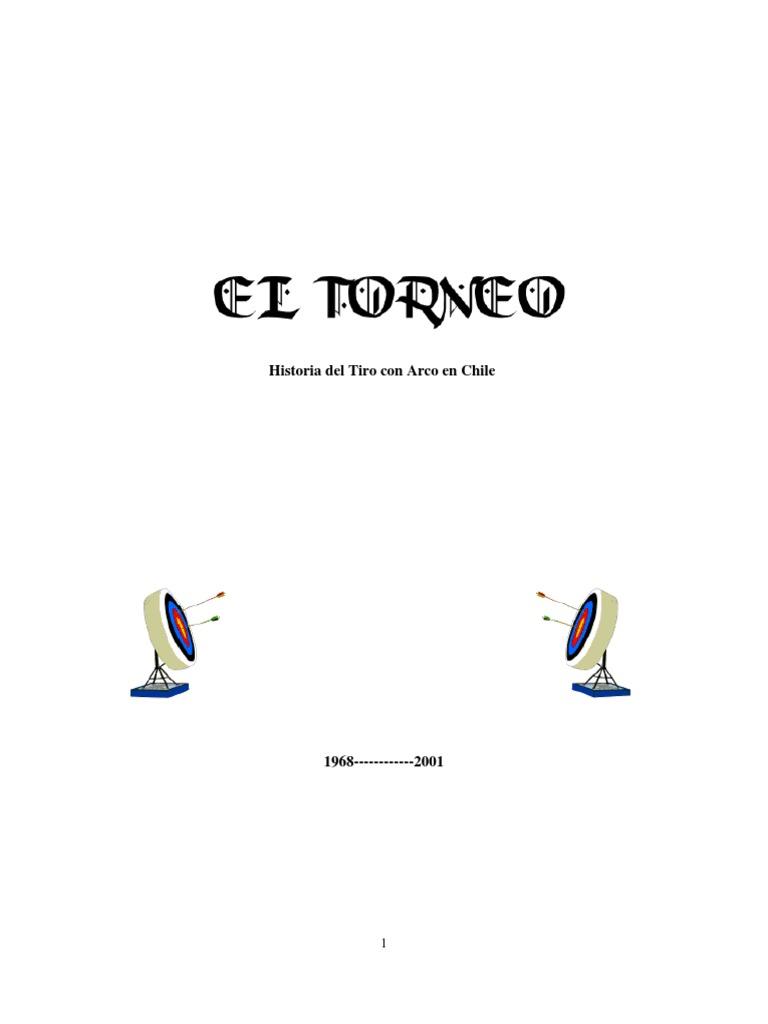 e02e0d055 EL TORNEO. HISTORIA DEL TIRO CON ARCO EN CHILE.pdf