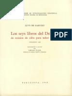 NARVÁEZ, Luis; PUJOL, Emilio - Luys de Narváez. Los Seys Libros Del Delphin de Música de Cifra Para Tañer Vihuela (Valladolid, 1538)