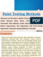 Paint Testing Methods (Pigments and Extenders, Metallic Flake pigments, Newtonian Liquid, Specular Glass, Sheen, Contrast Gloss, Scott Viscometer, Wolf Adhesion Chisel, Electric Moisture Meters, Electric Hygrometers, Hair Hygrometer, Salt Color-Change Hygrometer, Automatic Scrape-Adhesion, Penknife)