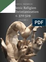 Trombley Hellenic Religion and Christianization Volume 1 (2014).pdf