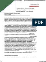 Comunicación, poder y contrapoder en la sociedad red (II). Los nuevos espacios de la comunicación Comunication, Power and Counterpower in the Network