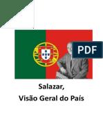 Salazar, Visão Geral do País