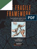 The Fragile Framework