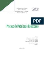 Trabajo Proceso de Metalizado Robotizado.