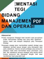 9. Implementasi Strategi Bidang Manajemen dan Operasi.pptx