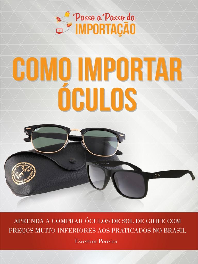 c060e4d4b5708 Como Importar Oculos