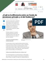¿Cuál Es La Diferencia Entre Un Fondo de Pensiones Privado y El Del Gobierno