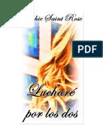 Saint Rose Sophie - Luchare Por Los Dos