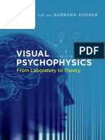 Zhong-Lin Lu, Barbara Dosher-Visual Psychophysics_ From Laboratory to Theory-The MIT Press (2013)
