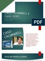 Caso Cromwell y Caso Soxs